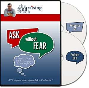 Ask Without Fear - A Simple and Fun Guide for Raising Money for Your Nonprofit