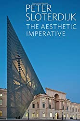 The Aesthetic Imperative: Writings on Art