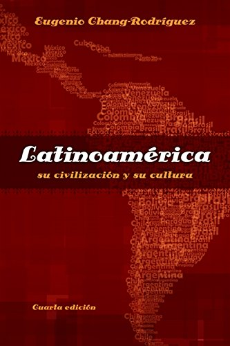 Latinoamerica: su civilizacion y su cultura (World Languages) (Spanish Edition) by Cengage Learning
