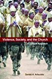 Violence, Society, and the Church, Gerald A. Arbuckle, 0814629261