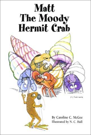Matt the Moody Hermit Crab