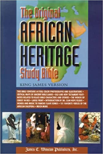 The KJV Original African Heritage Study Bible edited by Cain Hope Felder