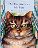 The Cat Who Lost His Purr, Michele Coxon, 1887734775