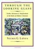 Through the Looking Glass, Selma G. Lanes and Selma Lanes, 1567922627