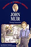 John Muir, Montrew Dunham, 068981996X