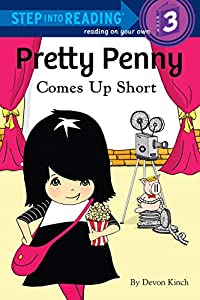 Pretty Penny Comes Up Short (Step into Reading)