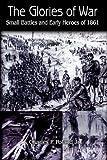 Glories of War, Charles P. Poland, 1418440671
