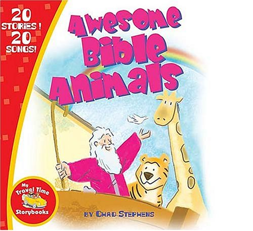 Awesome Bible Animals (Travel Time) pdf