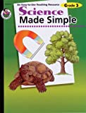 Science Made Simple, Frank Schaffer Publications Staff and Carson-Dellosa Publishing Staff, 076470169X