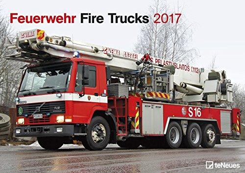 Feuerwehr 2017 - Feuerwehrkalender, Autokalender, Fotokalender, Wandkalender - 29,7 x 42 cm