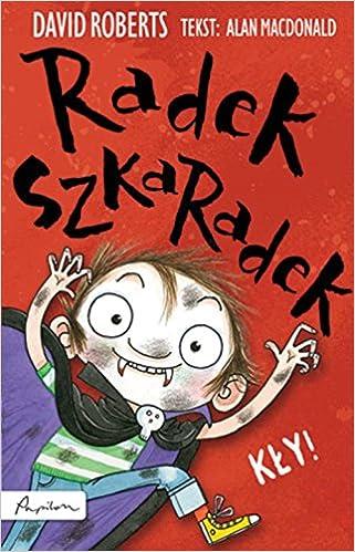 Radek Szkaradek Kly!