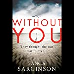 Without You | Saskia Sarginson