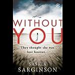 Without You | Saskia Sarginson