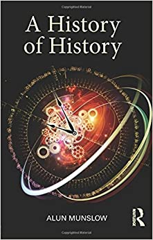A History of History by Alun Munslow (2012-09-06)
