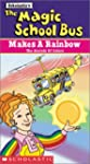 The Magic School Bus - Makes a Rainbo...