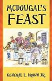 McDougal's Feast, L. Brown, 1478705965