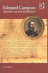 Edmund Campion: Memory and Transcription