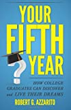 Your Fifth Year, Robert Azzarito, 1482770563