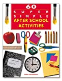 60 Super Simple After School Activities