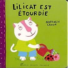 Lilicat est étourdie