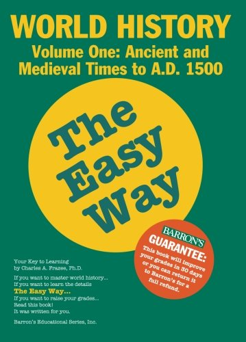 1: World History the Easy Way Volume One (Easy Way Series)
