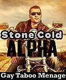 STONE COLD ALPHA: 5 Super Gay Story Bundle, M/M Hardcore Prison Gang Menage Group Alpha Male