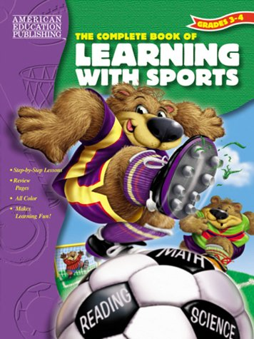 Read Online The Complete Book of Learning with Sports (The Complete Book Series) pdf