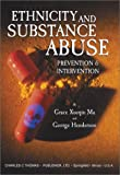 Ethnicity and Substance Abuse