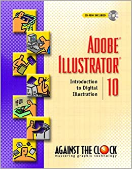 Adobe Illustrator 10: Introduction to Digital Illustration (Against the Clock)