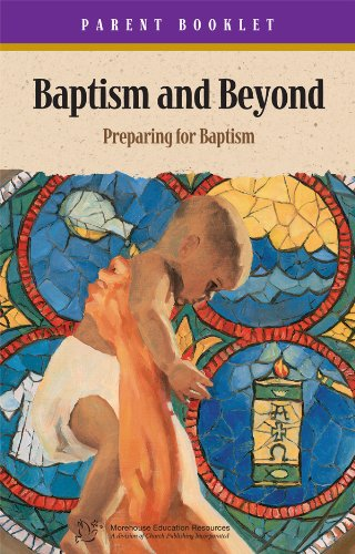 Baptism & Beyond Parent Booklet: Catholic Baptism Study (Booklet Resource)