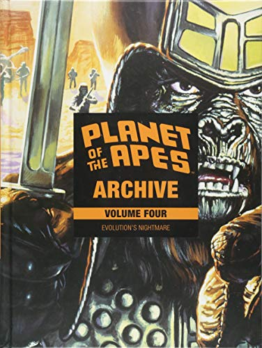 Planet of the Apes Archive Vol. 4: Evolution