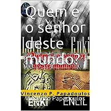 Quem e o senhor deste mundo? (Portuguese Edition)