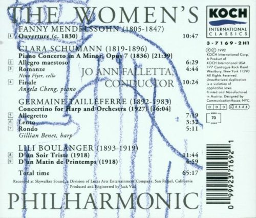 The Women's Philharmonic: Fanny Mendelssohn: Overture (c. 1830) / C. Schumann: Piano Concerto in A Minor, Op. 7 / G. Tailleferre: Concertino for Harp and Orchestra (1927) / Boulanger: D'un Soir Triste (1918); D'un Matin de Printemps (1918)