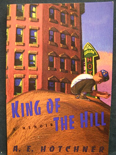 King of the Hill: A Memoir (The Best Of Hank Hill)