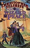 A Wizard In Peace: The Fourth Chronicle of the Rogue Wizard