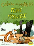 Calvin und Hobbes, Bd.15, Feine Freunde