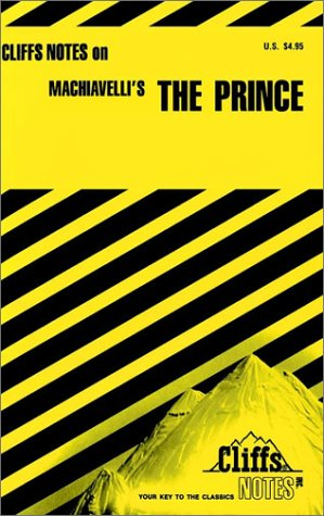 Machiavelli's The Prince (Cliffs Notes) ()