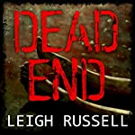 Dead End: Geraldine Steel Series, Book 3 | Leigh Russell