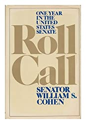 Roll Call: One Year in the United States Senate