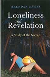 Loneliness and Revelation: A Study of the Sacred