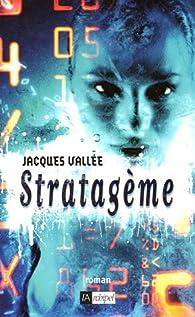 Stratagème par Jacques Vallée
