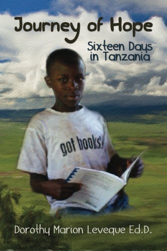 Journey of Hope: Sixteen Days in Tanzania