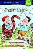 Snake Camp, George Edward Stanley, 0307264068