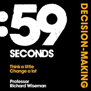 59 Seconds: Decision-Making Hörbuch