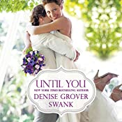 Until You | Denise Grover Swank