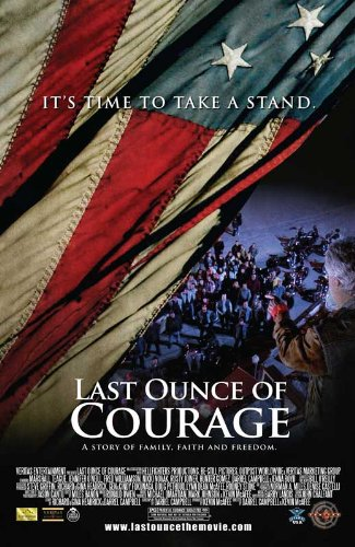 Last Ounce of Courage (2012) 27 x 40 Movie Poster - Style A
