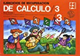 img - for Ejercicios de recuperaci n del c lculo, 3 book / textbook / text book