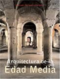 Architecture of the Middleages, Ulrike Laule, Rolf Toman, 3899850815