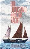 The Thousand Dollar Yacht, Anthony Bailey, 1574090119