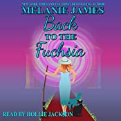 Back to the Fuchsia: Tales from the Paranormal Plantation, Book 2 | Melanie James